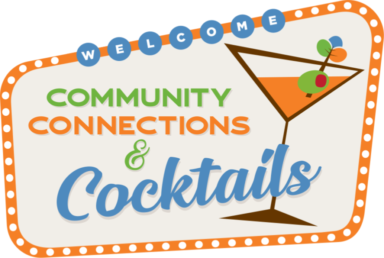 Community Connections & Cocktails event flyer